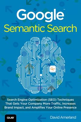 Google Semantic Search By Amerland, David